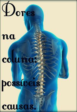 Dor de coluna: causas, tratamento e prevenção.