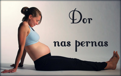 Dores musculares nas pernas no início da gravidez