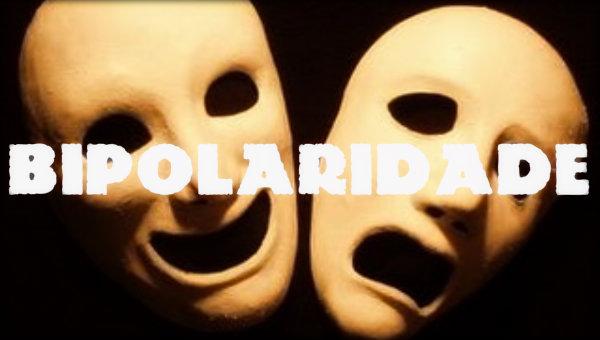 Transtorno bipolar: causas, tipos, sintomas, tratamento e complicações.