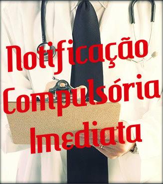 Lista das doenças que fazem parte da notificação compulsória imediata.