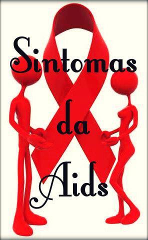 Aids: causas, sintomas, transmissão, tratamento, prevenção e cuidados.