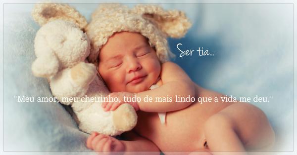 Frases Para Sobrinho Bebe Tumblr: FRASES DE TIA PARA SOBRINHO RECÉM-NASCIDO